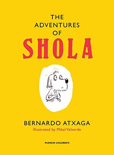 The Adventures of Shola (1782690093) by Atxaga, Bernardo
