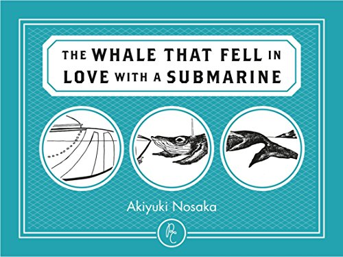 9781782690276: The Whale that Fell in Love with a Submarine
