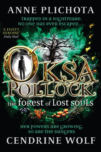9781782690313: Oksa Pollock: The Forest of Lost Souls (Oksa Pollock 2)