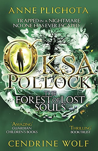 9781782690337: Oksa Pollock: The Forest of Lost Souls (Oksa Pollack 2)
