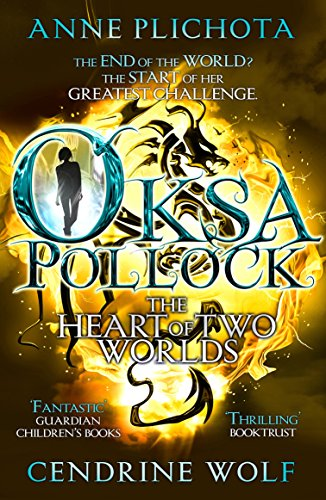 9781782690672: Oksa Pollock: The Heart of Two Worlds