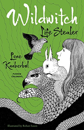 Wildwitch: Life Stealer (Wildwitch 3) (Paperback)