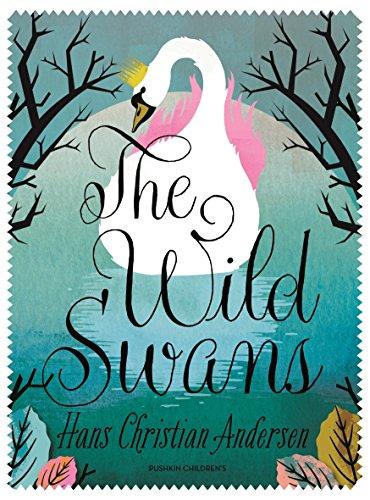 The Wild Swans: Hans Christian Andersen