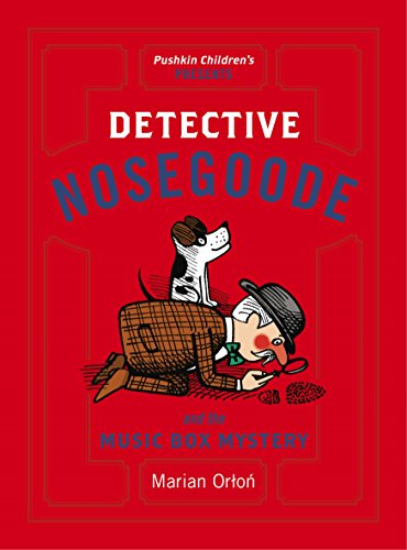 Detective Nosegoode and the Music Box Mystery: Marian Orton
