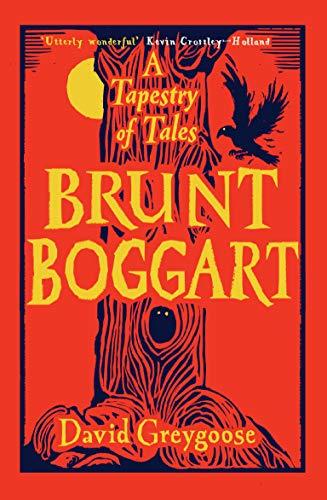 9781782692065: Brunt Boggart: A Tapestry of Tales