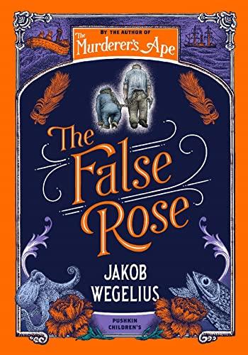 Jakob Wegelius, The False Rose