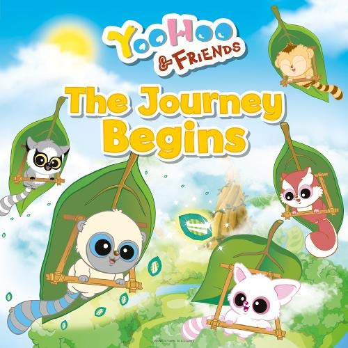 9781782700173: The Journey Begins (YooHoo and Friends)