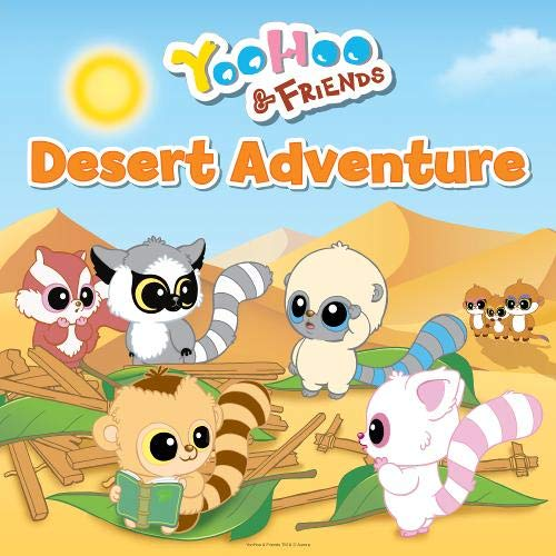 Desert Adventure (YooHoo and Friends)