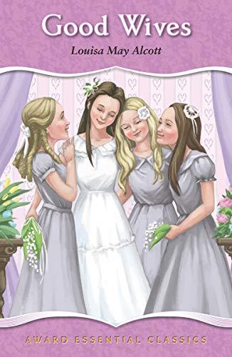 9781782701019: Good Wives (Award Essential Classics)