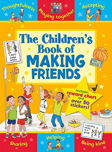 9781782701293: The Children's Book of Making Friends (Star Rewards) (Star Rewards - Life Skills for Kids)