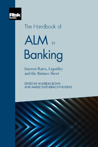 The Handbook of ALM in Banking: Interest: Andreas Bohn; Marije