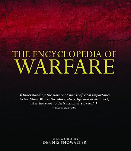ENCYCLOPEDIA OF WARFARE: Dennis Showalter