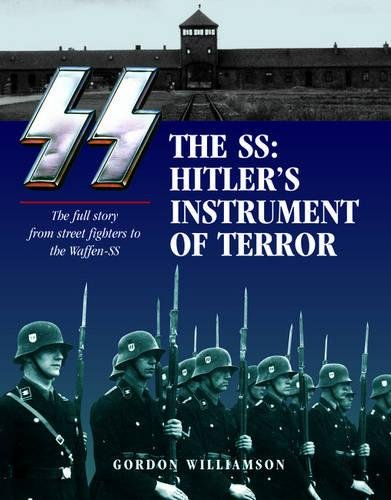 9781782740285: SS: Hitler's Instrument of Terror