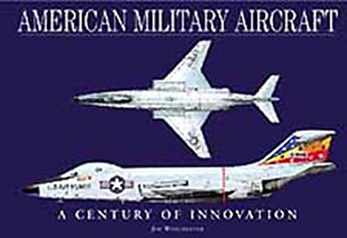 American Military Aircraft: A Century of Innovation (Hardcover): Jim Winchester