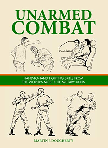 9781782743286: Unarmed Combat: Hand-To-Hand Fighting Skills From The World's Most Elite Military Units
