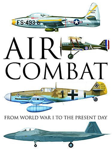 9781782743330: Air Combat: From World War I to the Present Day