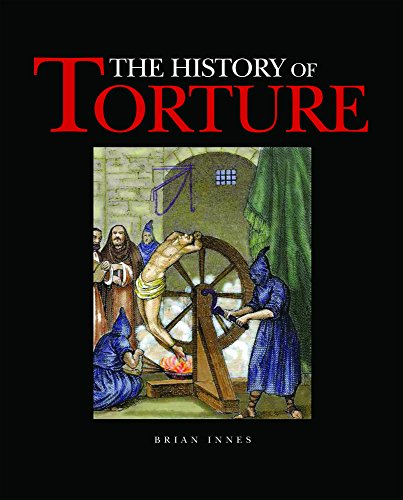 The History of Torture: Innes, Brian