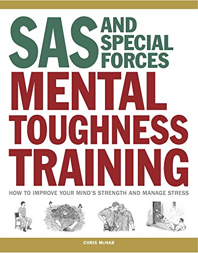 9781782744238: SAS and Special Forces Mental Toughness Training: How to improve your mind's strength and manage stress (SAS Training Manual)