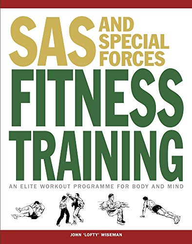 9781782744252: SAS and Special Forces Fitness Training: An Elite Workout Programme for Body and Mind (SAS Training Manual)