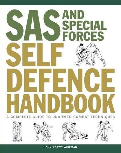 9781782744320: SAS and Special Forces Self Defence Handbook: A Complete Guide to Unarmed Combat Techniques