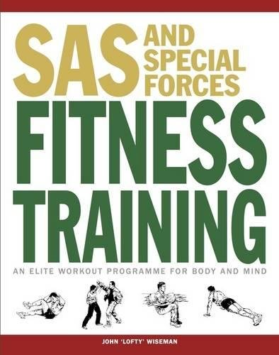 9781782744511: SAS and Special Forces Fitness Training: An Elite Workout Programme for Body and Mind