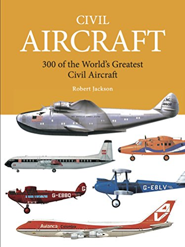 9781782745563: Civil Aircraft: 300 of the World's Greatest Civil Aircraft (Mini Encyclopedia)