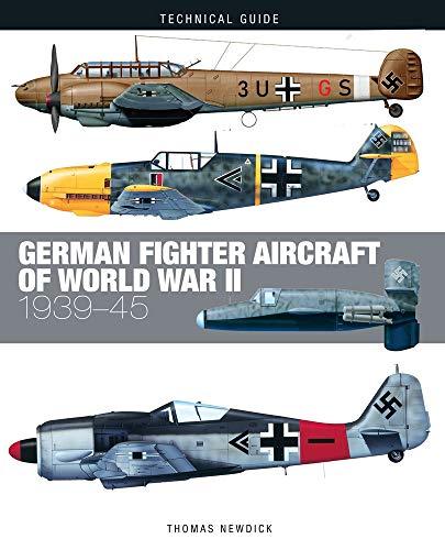 9781782749707: German Fighter Aircraft of World War II: 1939-45