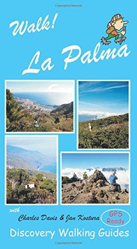 Walk! La Palma: Charles Davis, Jan Kostura