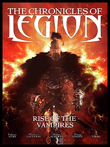 9781782760931: The Chronicles Of Legion Volume 1: The Rise Of The Vampires