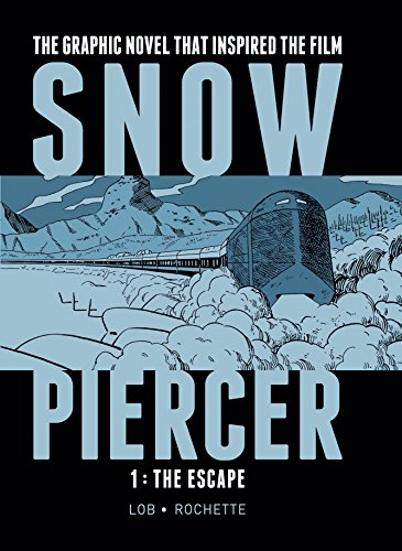 9781782761334: SNOWPIERCER VOL. 1: THE ESCAPE