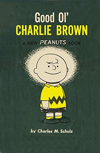 Good Ol' Charlie Brown (Peanuts): Schulz, Charles M