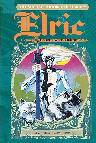 9781782762904: The Michael Moorcock Library - Elric Volume 4: The Weird of the White Wolf