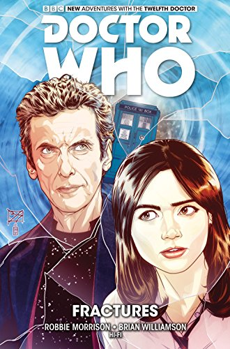 Doctor Who: The Twelfth Doctor Volume 2: Morrison, Robbie