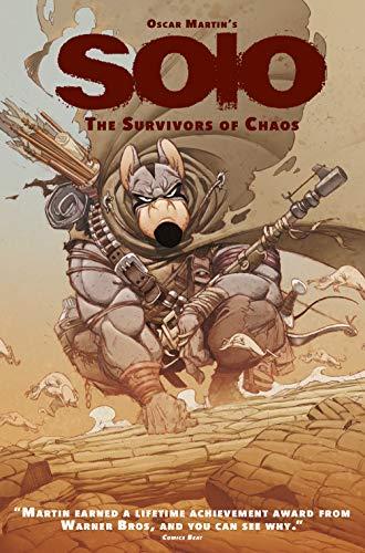 9781782763345: Solo: The Survivors of Chaos, Vol 1