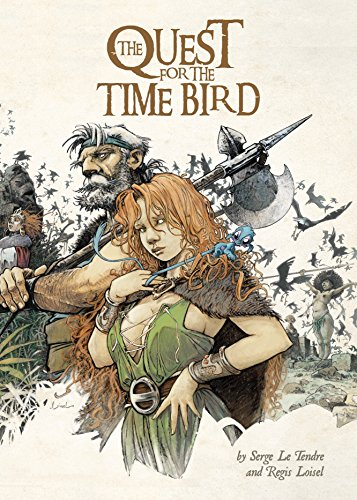 The Quest for the Time Bird (Hardcover): Serge Le Tendre