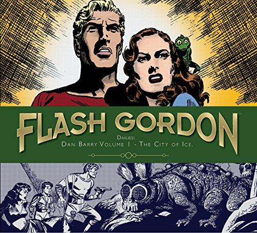 Flash Gordon: Dan Barry Volume 1 - The City of Ice: The City of Ice (Hardcover): Dan Barry