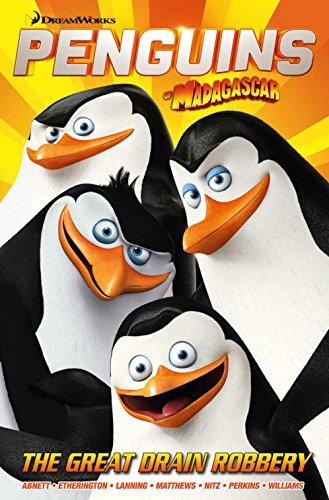 9781782766957: Penguins GN 1: The Great Drain Robbery (Penguins of Madagascar)