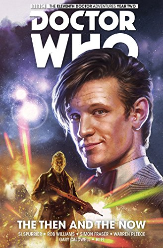 9781782767428: Doctor Who: The Eleventh Doctor Volume 4 - The Then and The Now