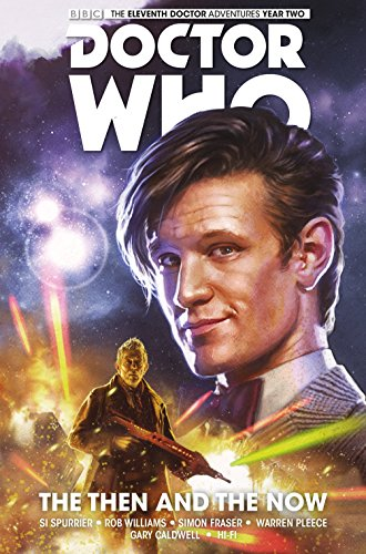 9781782767466: Doctor Who: The Eleventh Doctor, Volume 4: The Then and the Now