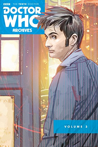 Doctor Who: The Tenth Doctor Archive Omnibus 3: Tony Lee