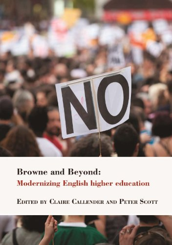 9781782770237: Browne and Beyond: Modernizing English higher education (Bedford Way Papers)