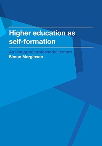 Higher Education As Self-Formation: Marginson, Simon