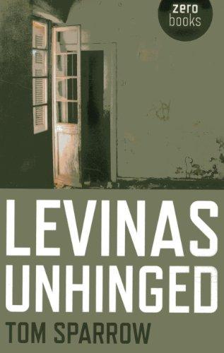 Levinas Unhinged: Tom Sparrow