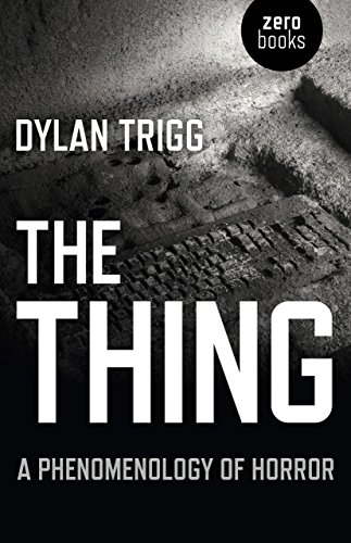 9781782790778: The Thing: A Phenomenology of Horror