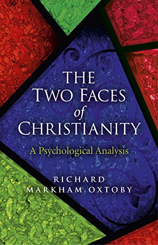 9781782791041: The Two Faces of Christianity: A Psychological Analysis