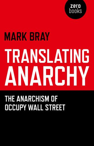 9781782791263: Translating Anarchy: The Anarchism of Occupy Wall Street
