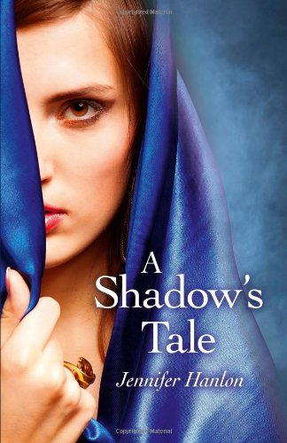A Shadow's Tale: Jennifer Hanlon