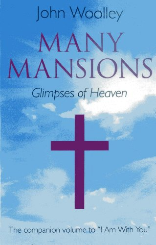 9781782791911: Many Mansions: The Companion Volume To I Am With You