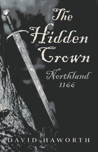 9781782791973: The Hidden Crown: Northland - 1166