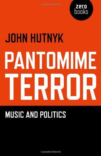 9781782792093: Pantomime Terror: Music and Politics